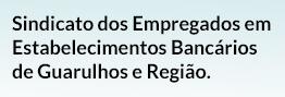 Sindicato dos Empregados em Estabelecimentos Bancários de Guarulhos e Região